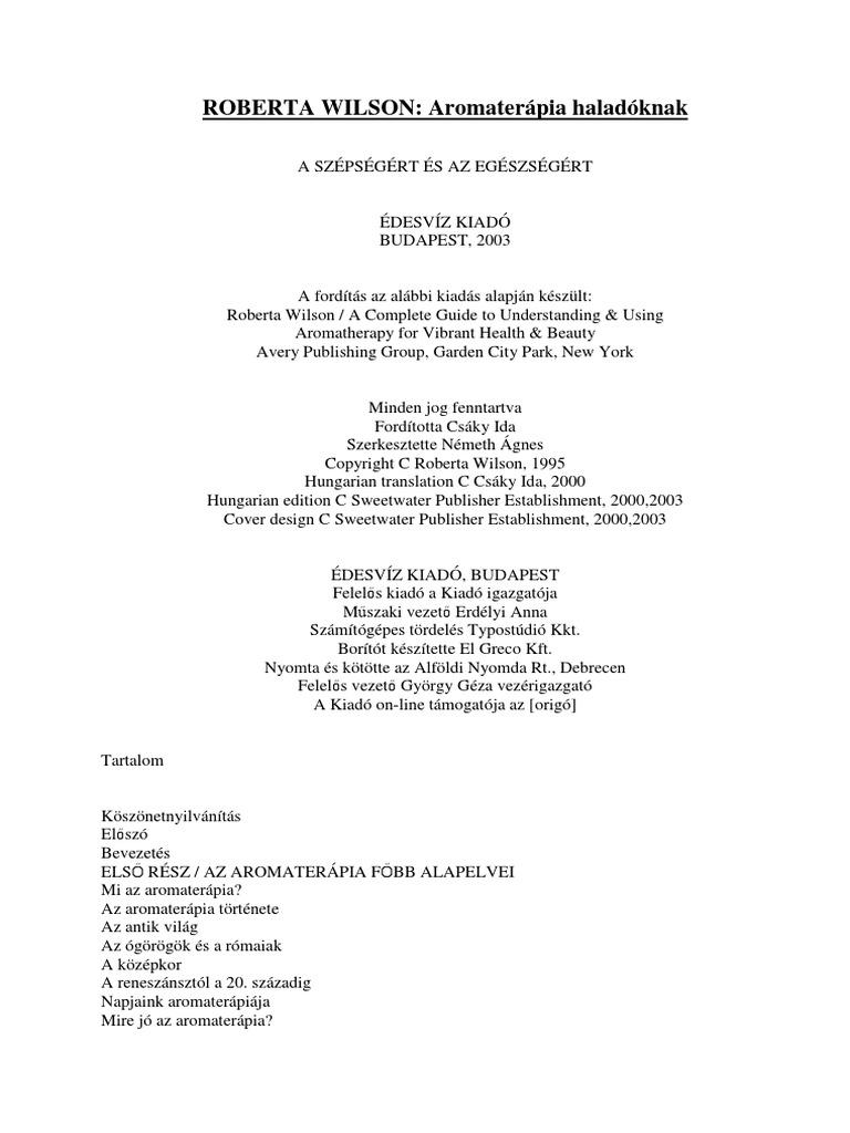 Roberta Wilson - Aromaterápia haladóknak. A szépségért és az egészségért, 2003.